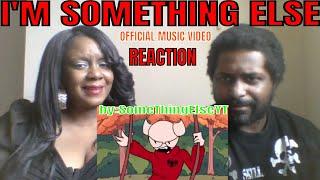 SomeThingElseYT - I'm Something Else (Official Music Video) REACTIO...