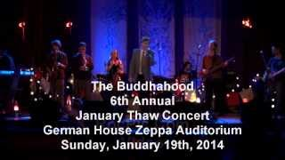 The Buddhahood ~ George Eastman ~ 6th Annual January Thaw Concert at German House
