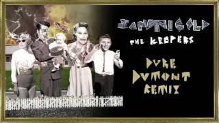 Santigold - The Keepers [Duke Dumont Remix]