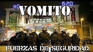 VOMITO-Fuerzas de seguridad-