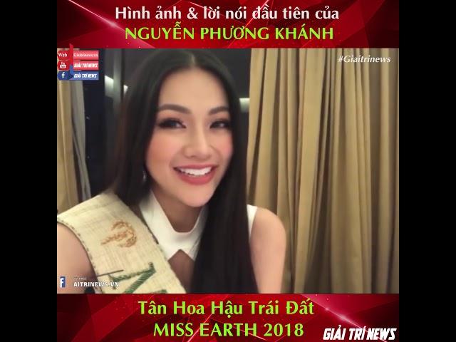 Nguyễn Phương Khánh tân Hoa hậu Trái Đất - Miss Earth 2018 lần đầu chia sẻ sau đăng quang