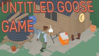 I RUINED EVERYTHING! - Untitled Goose Game