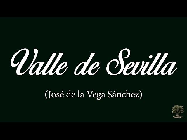 Valle de Sevilla (José de la Vega Sánchez)