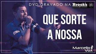 DVD Brooks SP   QUE SORTE A NOSSA - Marcello Vox ao vivo