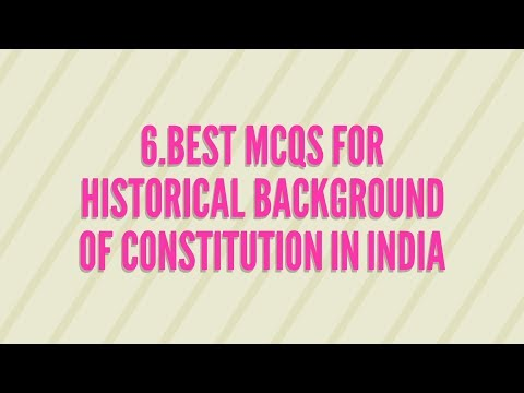 6.Best MCQ's For Historical Background of Constitution in India ll INDIAN POLITY BY M LAXMIKANTH II