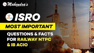 ISRO MOST IMPORTANT QUESTIONS & FACTS |  RAILWAY NTPC & IB ACIO