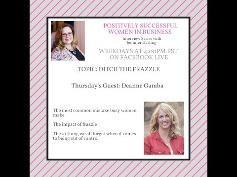 Positively Successful Women in Business Deanne Gamba