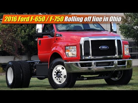 2016 Ford F-650 / F-750: Rolling off line in Ohio