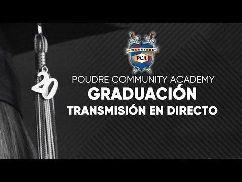 Poudre Community Academy Graduation 2020 (Español)