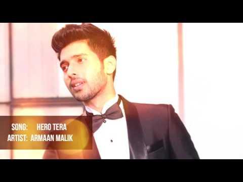 Mai Hoon Hero Tera | Armaan Malik Unplugged Version.