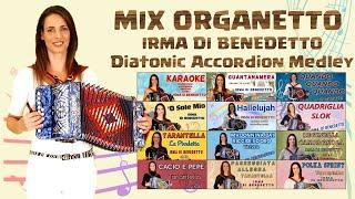 MIX ORGANETTO  Irma Di Benedetto  l'Organetto Abruzzese (diatonic accordion medley) 2020