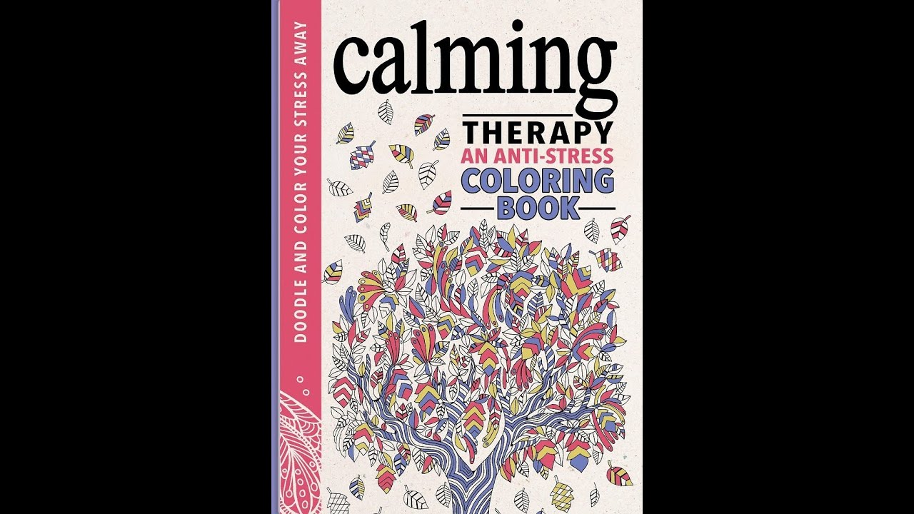 Flip Through Calming Therapy Coloring Book An Anti Stress