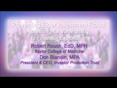 Preventing Elder Investment Fraud: Assessing for Vulnerability to Financial Exploitation