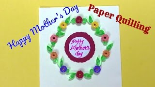 DIY Paper Quilling Greeting Card For Mother's Day / Teacher's Day