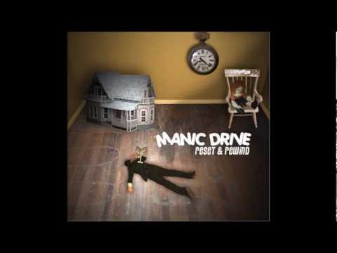 The End - Manic Drive