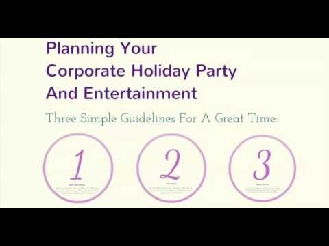 Planning Your Corporate Holiday Party And Entertainment