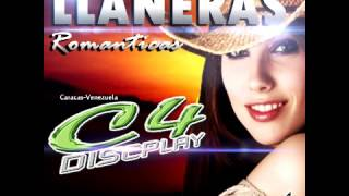 LLANERAS MIX C4 DISCPLAY VOL 2 DJ YHONNKEIBERTH