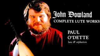 Dowland - Complete Lute Galliards Works/Lachrimae + Presentation (Century's record. : Paul O'Dette)