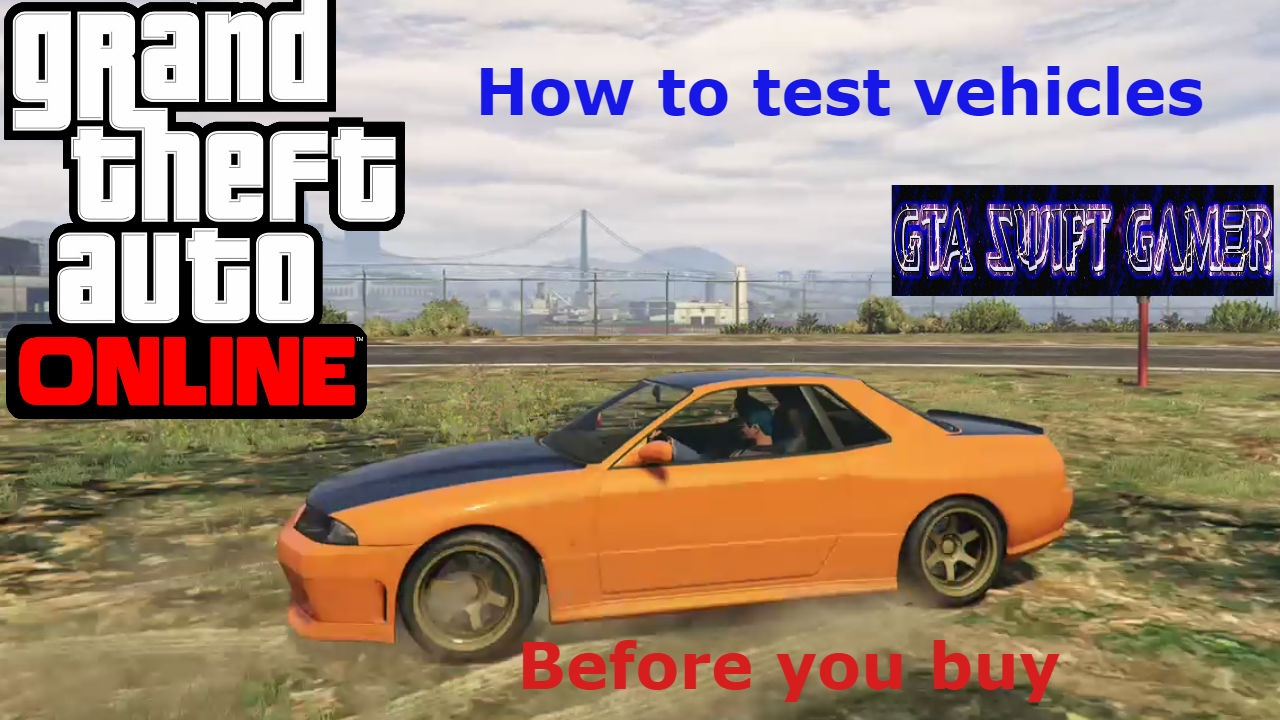 how to test vehicles before you buy them gta 5 online