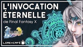 Lore+Café #5 - L'invocation sans fin de Final Fantasy X
