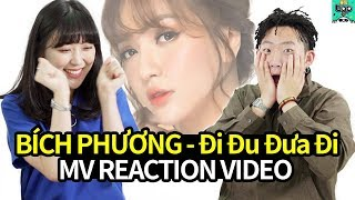 BÍCH PHƯƠNG - Đi Đu Đưa Đi reaction of Korean | Asian Music video Reaction [AMR] | KO/EN/VN SUB