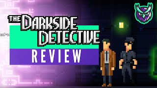The Darkside Detective Nintendo Switch Review (Video Game Video Review)