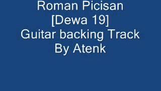 Roman Picisan [Dewa 19]