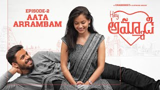 Hey Ammadi | E02/03 - Aata Arrambam | When You Fall For A Tamil Girl | Chai Bisket
