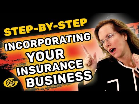 Step-by-Step: Incorporating Your Insurance Business