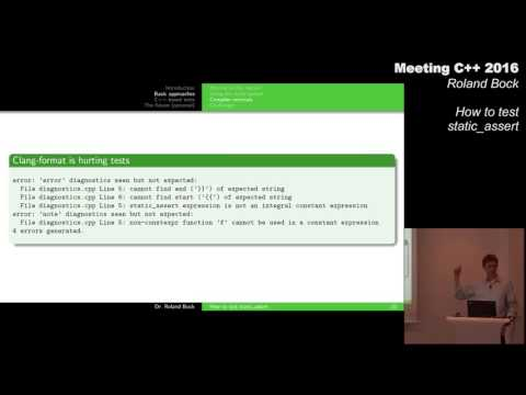 How to test static_assert? - Roland Bock - Meeting C++ 2016