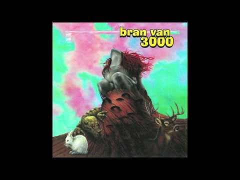 Bran Van 3000 - Everywhere