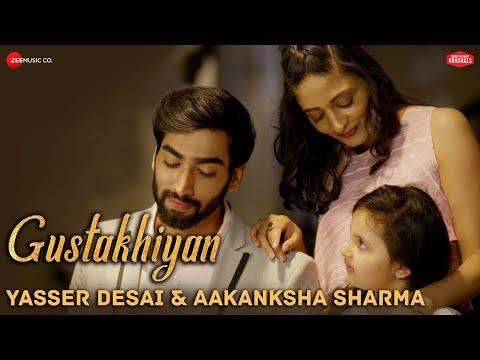 Gustakhiyan | #ZeeMusicOriginals | Yasser Desai & Aakanksha Sharma | Sabir Sultan Khan