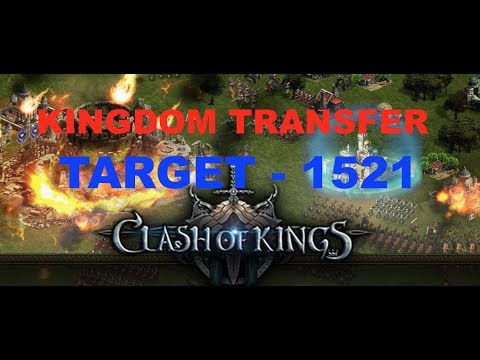 Clash Of Kings - Kingdom Transfer | TARGET K1521 - Open Challenge - CODE NAME - Captain ZORRO