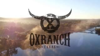 Ox Ranch - Texas