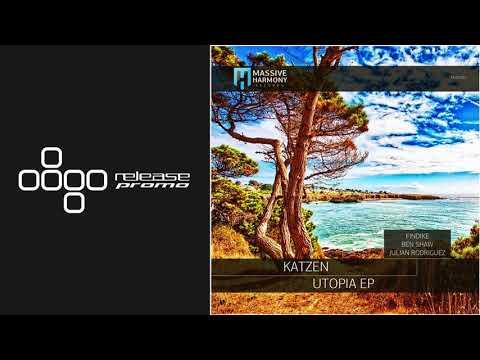 Katzen - Utopia (Ben Shaw Remix) [Massive Harmony Records]