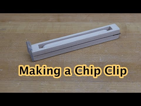 Making a Chip Clip