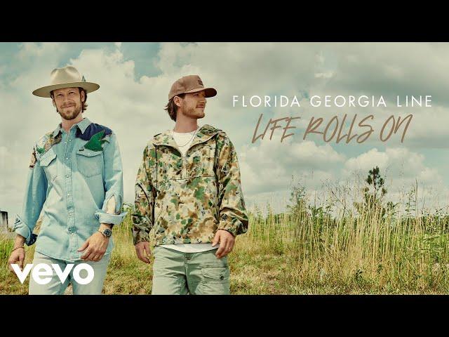 Florida Georgia Line - Life Rolls On (Audio)