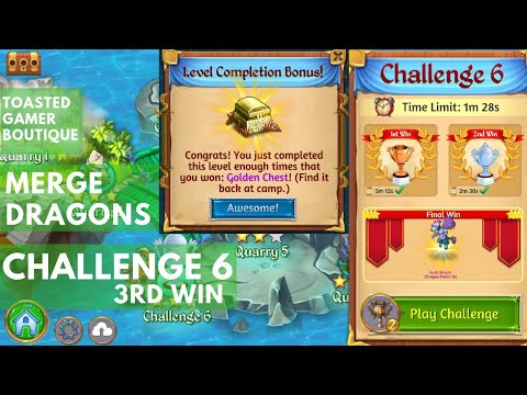 Merge Dragons Challenge 6 ! 3rd Win ! Get Golden Chest For Level Completion Bonus !