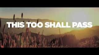 This Too Shall Pass (Lyric Video) - Five Times August