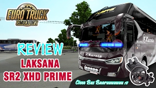 Euro Truck Simulator 2 | Review Bus Laksana SR2 XHD Prime (Beehavior) Langsung Road Test