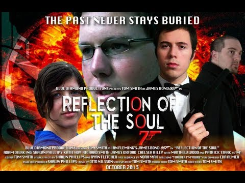 Reflection of the Soul Full Movie HD (James Bond 007 Fan Fil