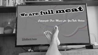 We are full meat - Легальная музыка для youtube(Музыка для видео youtube - *We are full meat* - 02:40, альбом *Storage Warrior*. Подпишись на канал - http://goo.gl/4szs5W и дважды в неделю..., 2016-11-10T07:00:02.000Z)