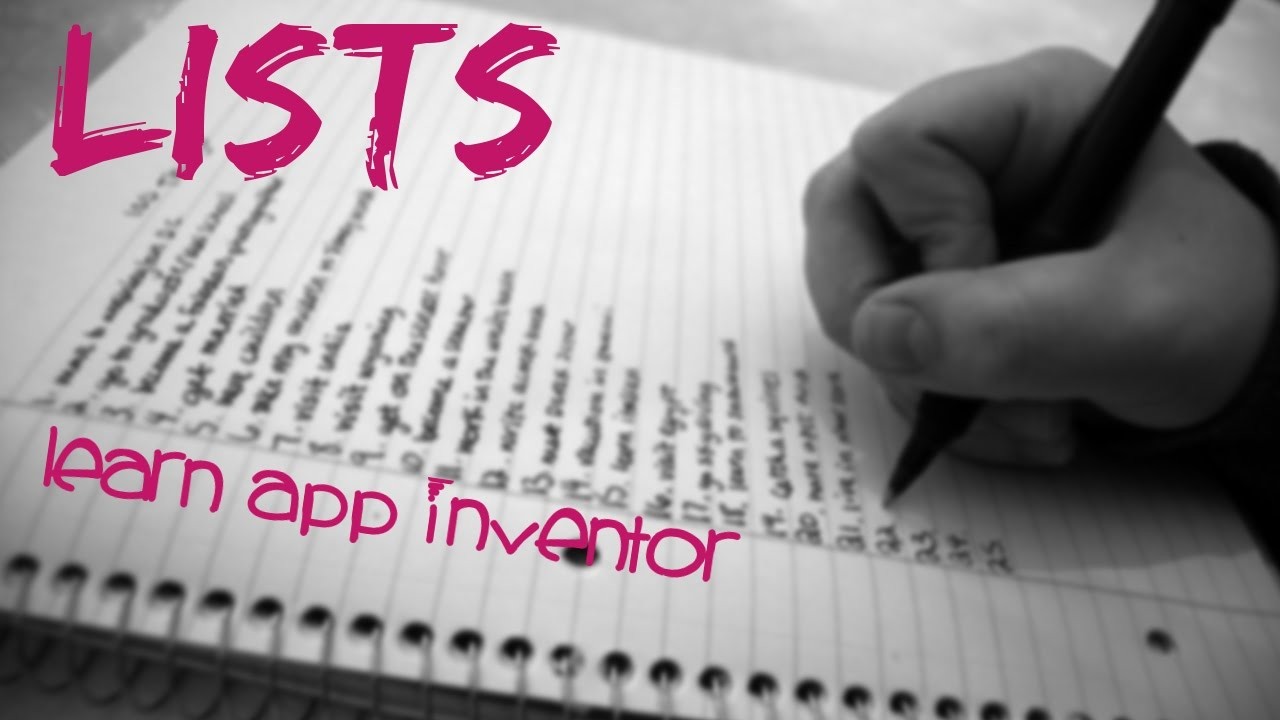 Learn App Inventor: Making a List and list of lists - YouTube