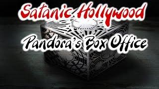 Video Satanic Hollywood Exposed: Pandora's Box Office [FULL] download MP3, 3GP, MP4, WEBM, AVI, FLV Juli 2017
