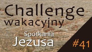 #ChallengeWakacyjny | Wyzwanie #41