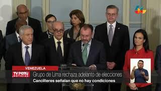 Grupo de Lima rechaza adelanto de elecciones en Venezuela