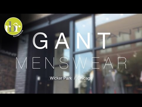 RBR - Gant Menswear Wicker Park, Chicago, IL