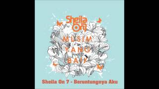 [3.92 MB] Sheila On 7 - Beruntungnya Aku