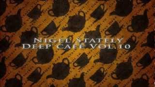 Nigel Stately - Deep Café Vol.10