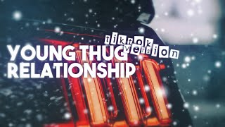"""Young Thug - Relationship [TikTok Version] """"I know how to make the girls go crazy"""" [Blesstune Edit]"""